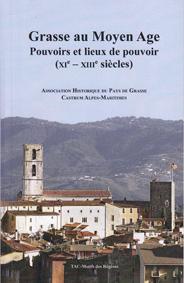 Grasse castrum Provence Moyen-Age