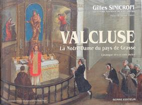 Valcluse Auribeau Grasse Provence Notre-Dame